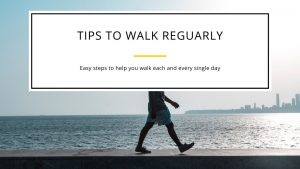 tips you could use to increase your success at walking